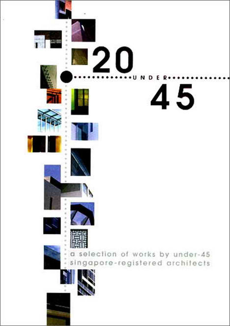 Singapore's Architect 20 Under 45 Book