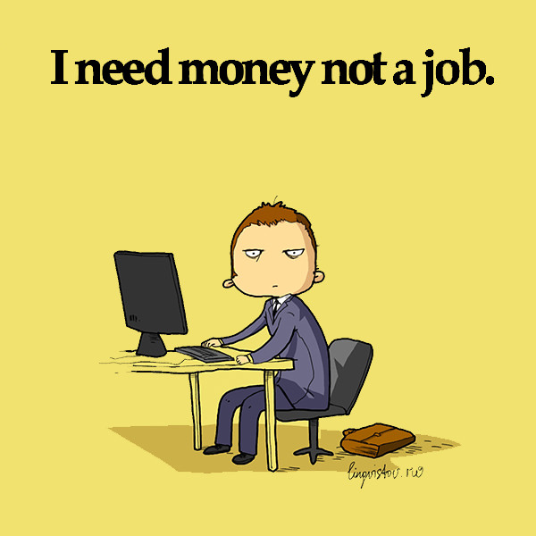 I need money not a job. Funny Doodles on Coffee Sleeping Working Life instagram pinterest twitter facebook architecture architect
